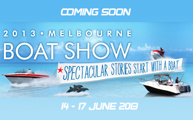 2013 Melbourne Boat Show coming soon